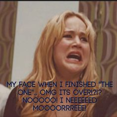 "Oh my gosh I just finished ""The One"" from the selection series ( the last book ): ) I don't have words to express the sadness I am feeling... I just can't. All I can say is that I will always keep that series close to my heart... (Ps perfect example of my reaction except for the whole almost throwing the book thing and weird choking sounds when I cry) IT CANT BE OVER!!! *starts to cry again*"