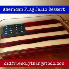 American Flag Jello Dessert. Perfect for Memorial Day, Fourth of July, and Labor Day! I love this so much!