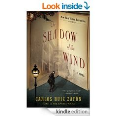 The Shadow of the Wind (The Cemetery of Forgotten Books Book 1) - Kindle edition by Carlos Ruiz Zafon, Lucia Graves. Literature & Fiction Ki...