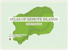 Recent Grad: Trent Edwards: Atlas of Remote Islands Redesign