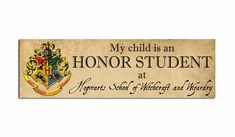 My Hogwarts Student | My Child is an Honor Student at Hogwarts School of Witchcraft and ...