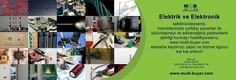 Elektrik ve Elektronik sektöründeyseniz, hizmetlerinizle yurtdışı pazarları ile bütünleşmeyi ve edineceğiniz partnerlerle işbirliği kurmayı hedefliyorsanız, www.multi-buyer.com adresine kaydınızı yapın ve hizmet ağınızı kat kat arttırın!  A - Z 'ye tüm sektörlerin YERİNDE TİCARET yapmaları için dış ticaret alanın da getirdiğimiz yenilikleri ve hangi imkanları değerlendirebileceğinizi videomuz da izleyebilirsiniz: https://www.youtube.com/watch?v=ES4pF8CHeQ0 Bilgi için: Erdem ÇELİK 0532 392…