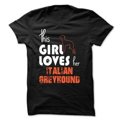 This Girl Loves Her Italian Greyhound - TT3