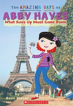 What Goes Up Must Come Down (The Amazing Days of Abby Hayes, #18)