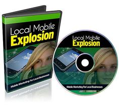 Local Mobile Explosion  ---  Discover How to Engage and Presell Your Customers Through An Exploding Mobile Marketing Technology, QR Codes...
