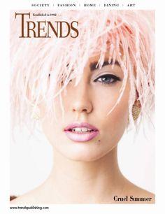 Trends magazine July/August 2013 www.trendspublishing.com