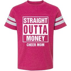 Straight outta money cheer mom