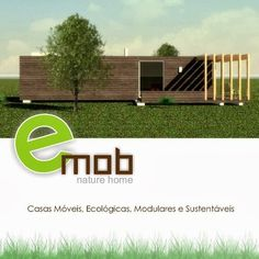 Emob, construções modulares, moveis, ecológicas e sustentáveis. modular buildings, furniture, environmentally friendly and sustainable.
