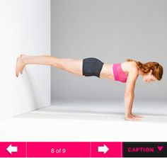 The No-Equipment Workout: Pumped-up Plank. Start in plank, hands under shoulders, feet in line with hips and pressing into wall (as shown). Hold for 1 minute. Make it easier: Lower legs, place toes on floor with feet pressed against wall. Fitness Tips, Fitness Motivation, Health Fitness, Wall Workout, Workout Diet, Plank Workout, Workout Exercises, Butt Workout, Cuerpo Sexy