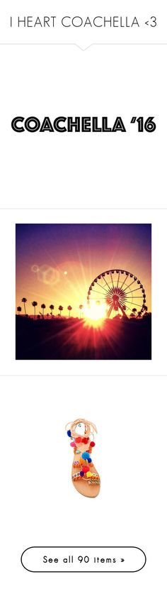 """I HEART COACHELLA <3"" by mercanici ❤ liked on Polyvore featuring text, quotes, backgrounds, words, coachella, filler, headline, phrase, saying and pictures"