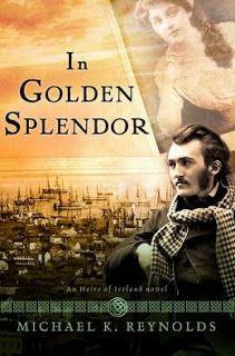 Adventure, romance, the Gold Rush, San Francisco in 1849, secrets & dreams... In Golden Splendor by Michael K. Reynolds.