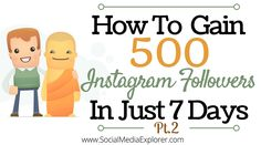 How To Gain 500 Instagram Followers in 7 Days
