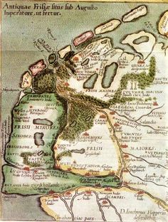 """63 BC – 14 AD - Antiquae Frisiae Situs Sub Augusto Imperatore, ut fertur – """"Location of Old Frisia under Emporer August, as it is told"""" - Map reconstructed by the Frisian lawyer and scholar Joachim Hoppers (1523-1576). He was an advisor to the King of Spain."""