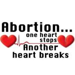 #Abortion...one heart stops, another heart breaks. #prolife t-shirt