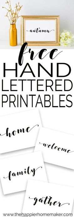Free hand lettered script printables for decorating your home - the simple style goes with every decor, from contemporary to farmhouse style!