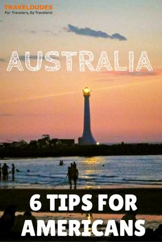 Australia: 6 Tips as an American | As an American who just traveled to Melbourne, Australia this winter (their summer), I thought I would offer some suggestions on making the most of your trip there, along with more general tips about daily life there | Travel Dudes Social Travel Community