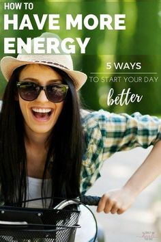 e6240fa85e58 How to Have More Energy  Five Ways to Start Your Day Better