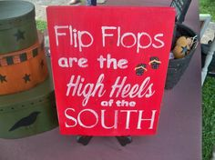 Flip Flops Are the High Heels of the South