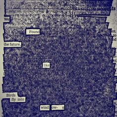 Newspaper Blackout. - En pocas palabras