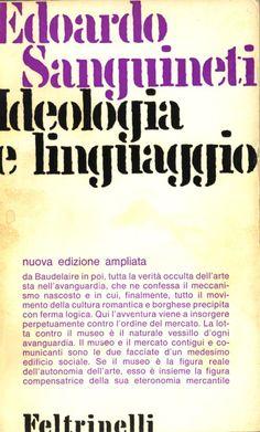 EDOARDO SANGUINETI, IDEOLOGIA E LINGUAGGIO, Feltrinelli 1965