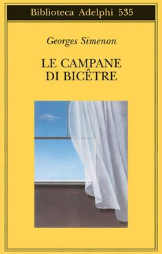 LE CAMPANE DI BICÊTRE, Georges Simenon