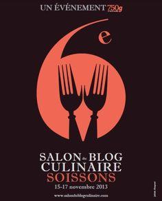 Le week end dernier avait lieu le 6ème salon du blog culinaire à Soissons organisé par toute l'équipe de 750 GRAMMES et les élèves du lycée hotelier de Soissons. Un évènement incontournable pour un blogueur culinaire (je trouve) afin de pouvoir rencontrer...