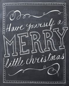 Have Yourself a Merry Little Christmas Chalkboard Printable Print by LittleRedWindow