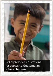 CoEd provides educational resources to Guatemalan schoolchildren. Students like the young boy shown here are so happy to receive even a #2 pencil!