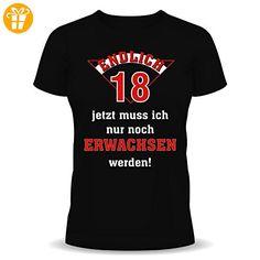 T-Shirt Endlich 18 jetzt muß ich nur noch Erwachsen werden schwarz Größe M - Shirts zum 18 geburtstag (*Partner-Link)