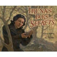 Irena Sendler:  Irena's Jars of Secrets