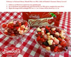 February is National Cherry Month! Pin it to Win 10lbs of Gimbal's Gourmet Cherry Lovers! 1) Follow us on Pinterest at pinterest.com/gimbalscandy. 2) Go to facebook.com/gimbalscandy and click the Pin to Win tab to complete the entry form. 3) Repin the image below by 3/1/16. A winner will be chosen by 3/3/16. Must be 18 or over to enter.