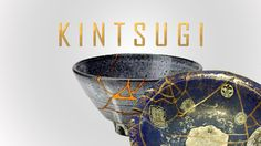 KINTSUGI: Imperfection is just another word for perfection. What is Perfect, anyway.? And does it really exists.? An analysis of the Japanese art Kintsugi and how we define perfection.