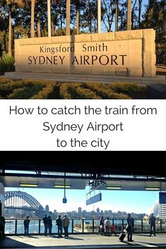 Tips for catching the train from Sydney Airport to the centre of the city.