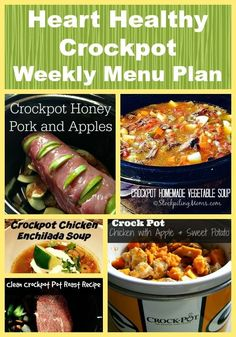 We are sharing our Crockpot Weekly Menu Plan with you. It's Heart Healthy Week here at Stockpiling Moms in honor of February being Heart Health Month! Heart Healthy Crockpot Weekly Menu Plan Allison Crowther Food We are sharing our Croc Heart Diet, Heart Healthy Diet, Heart Healthy Recipes, What Is Healthy, Pot Roast Recipes, Slow Cooker Recipes, Crockpot Meals, Turkey Recipes, Clean Eating Snacks