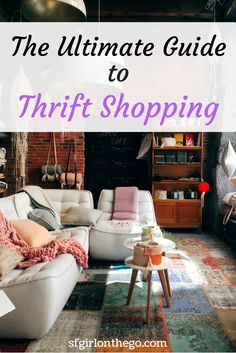 Learn how to make the most of every trip to the thrift shop with the Ultimate Guide to Thrift Shopping  / frugal living / shopping & beauty / make extra money