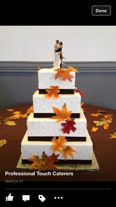 Fall wedding cake  MINUS THAT CAKE TOPPER. Totally getting married in the fall!