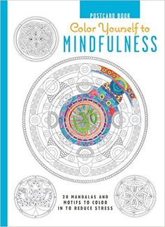 Color Yourself to Mindfulness Postcard Book: Amazon.de: Melissa Launay: Fremdsprachige Bücher