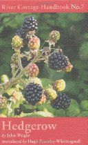 hedgerow by John Wright. a great guide  to discovering your edible landscape