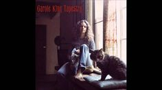 Love this one too ... Carole King - I Feel the Earth Move