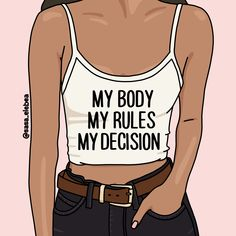 'My body by Sasa Elebea' Art Print by Sabrina Brugmann Girl Boss Quotes, Life Quotes Love, Self Love Quotes, Change Quotes, Woman Quotes, Feminist Quotes, Feminist Art, Empowerment Quotes, Women Empowerment