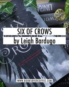 Book review of Six of Crows by Leigh Bardugo