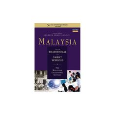 Malaysia--from Traditional to Smart Schools (Hardcover)