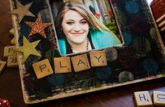 distressed and stamped frame; scrabble tiles made out of PTI coasters
