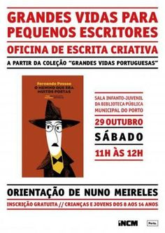 Grandes Vidas para Pequenos Escritores: oficina de escrita criativa | Bibliotecas Municipais do Porto