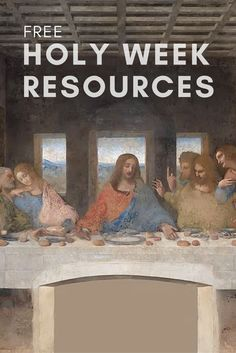 Use these printable Holy Week resources to prepare for and celebrate the final week of Lent.