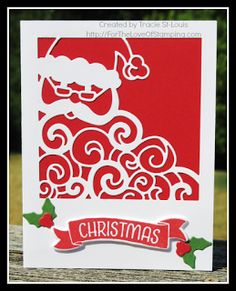 Simple Detailed Santa Thinlits card   Also uses 'Time of Year' hostess stamp and Holly Berry buider punch   Tracie St-Louis, For The Love of Stamping
