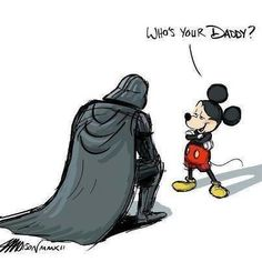 Who's your daddy Darth???
