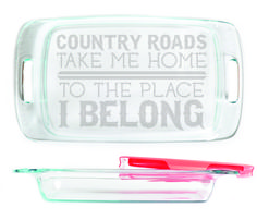 Baking Dish - Country Roads Take Me Home