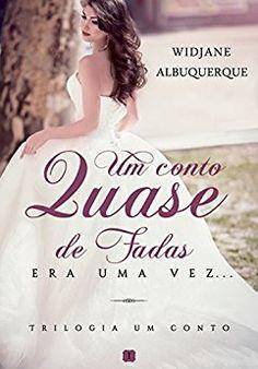 Um Conto Quase de Fadas: Era uma vez (Trilogia Um Conto Quase de Fadas Livro 1) - eBooks na Amazon.com.br