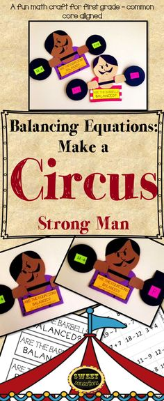 This is a fun math craft to reinforce determining if equations involving addition and subtraction are true or false (1.O.A.D.7) in first grade.  Students build their own circus 'strong man' from the the templates provided and then balance the barbells with their equations. To differentiate, teachers can decide whether to make it a true or false activity with students hiding the answer behind a window flap.